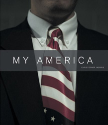 Christopher Morris 'MY AMERICA'